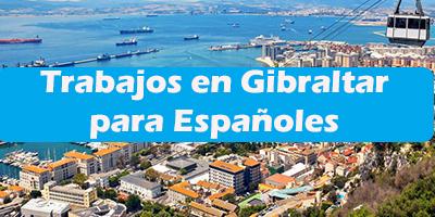 Trabajos en Gibraltar para Españoles 2019 Oferta de Empleos