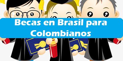 Becas en Brasil para Colombianos 2019 Programas de Becas