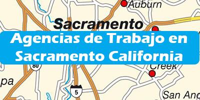 Agencias de Trabajo en Sacramento California Oficina de Empleo