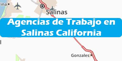 Agencias de Trabajo en Salinas California Oficina de Empleo