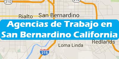 Agencias de Trabajo en San Bernardino California Oficina de Empleo