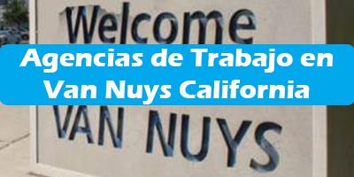 Agencias de Trabajo en Van Nuys California Oficina de Empleo 2019
