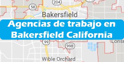 Agencias de trabajo en Bakersfield California Oficinas de Empleo 2019