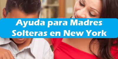 Ayuda para Madres Solteras en New York Programas 2019