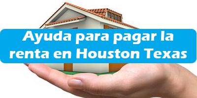 Ayuda para pagar la renta en Houston Texas 2019