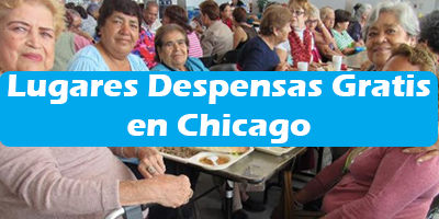 Lugares donde dan Despensas Gratis en Chicago Illinois