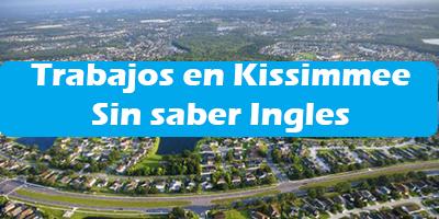 Trabajos en Kissimmee para Personas que no Hablan Ingles 2019