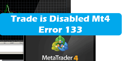 Trade Is Disabled Mt4 Error 133 Xm Btcusd Message Solution 2020