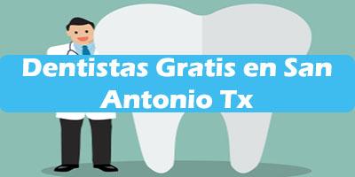Como conseguir dentistas Gratis en San Antonio Tx 2019