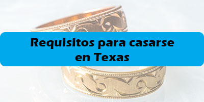 requisitos para casarse en texas