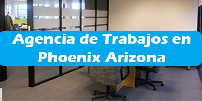 Agencia de Trabajos en Phoenix Arizona Oficina de Empleo