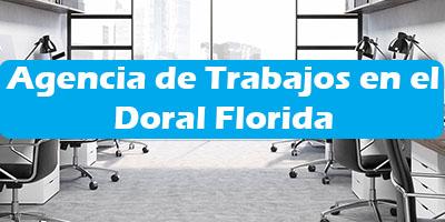 Agencia de Trabajos en el Doral Florida Oficina de Empleo