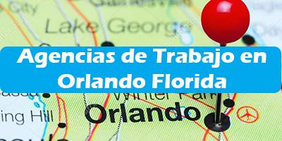 Agencias de Trabajo en Orlando Florida Oficina de Empleos