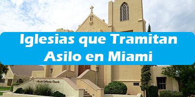 Iglesias que Tramitan Asilo en Miami Ayuda a Emigrantes
