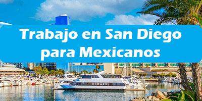 Trabajo en San Diego para Mexicanos Ofertas de Empleo