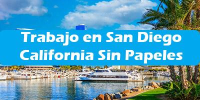 Trabajo en San Diego California Sin Papeles  Indocumentados