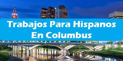 Trabajos para Hispanos en Columbus Ohio Empleos Español
