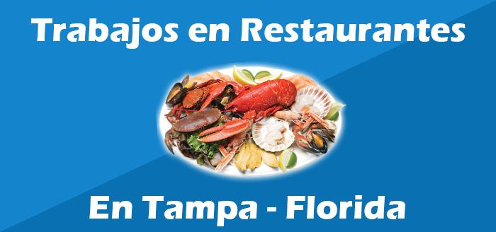 Trabajos en Restaurantes Tampa Florida  Oferta de Empleo