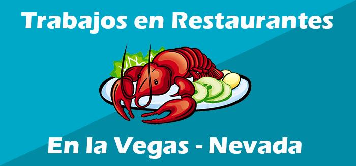 Trabajos en Restaurantes en Las Vegas Nevada Oferta de Empleo