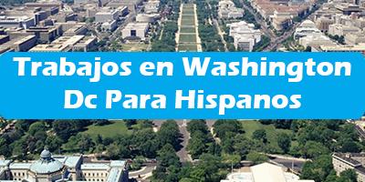 Trabajos en Washington dc Para Hispanos  Empleos en Espanol
