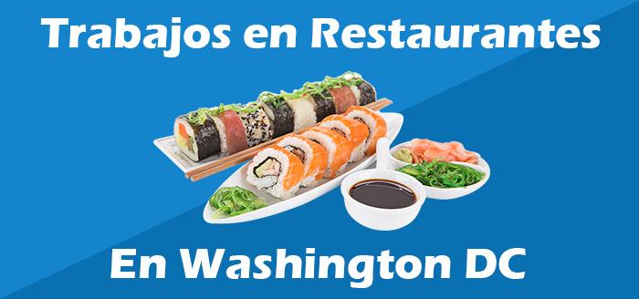 Trabajos en Washington Dc en Restaurantes Ofertas de Empleo