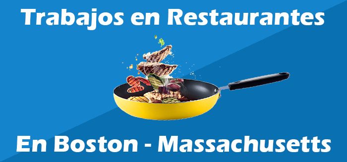 trabajos en restaurantes en boston massachusetts