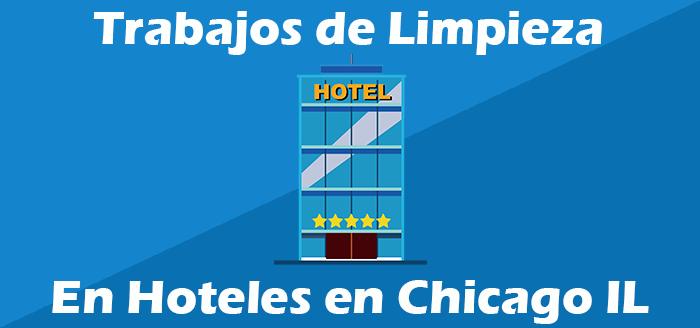 Trabajos de limpieza de hoteles en chicago illinois