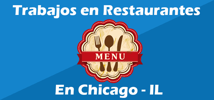 Trabajos en restaurantes en chicago illinois