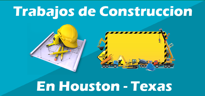 trabajo construccion houston texas, empleos