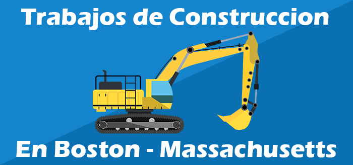 trabajos de construccion en boston massachusetts