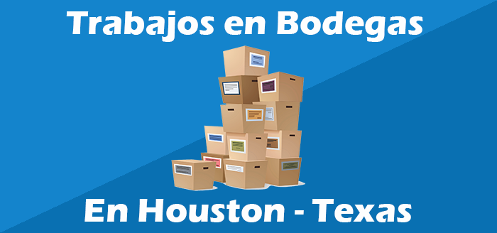 trabajos en bodegas en houston texas