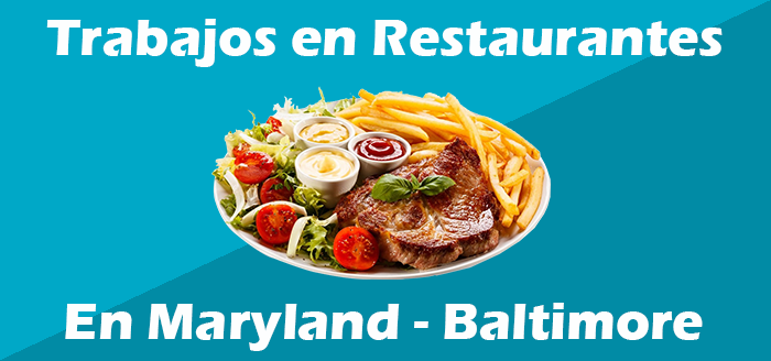 trabajos en restaurantes en maryland baltimore