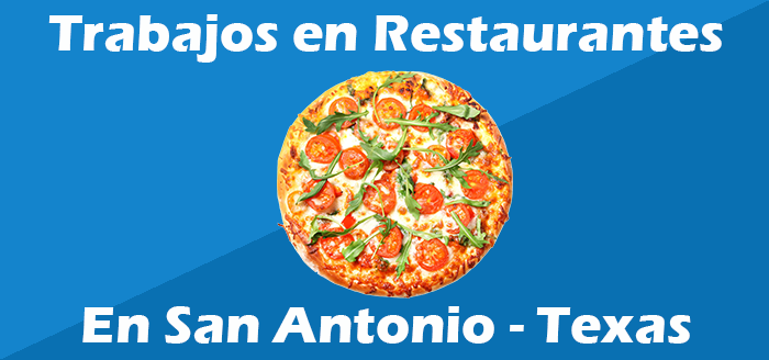 trabajos en restaurantes en san antonio texas